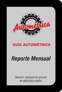 Guía Autometrica, Reporte Mensual Del Mes De Febrero 2020