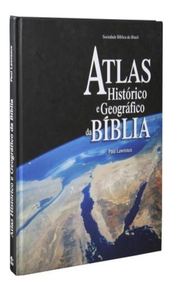 Atlas Histórico E Geográfico Da Bíblia (português) Capa Dura