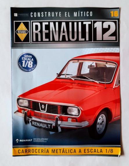 Renault 12 Para Armar - Eaglemoss - Numero 16 + Piezas