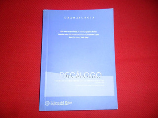 Decalogo Dramaturgia - Libros Del Rojas - Tomo Iii