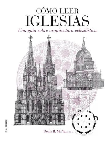 Imagen 1 de 3 de Como Leer Iglesias Guia Sobre Arquitectura Eclesiastica