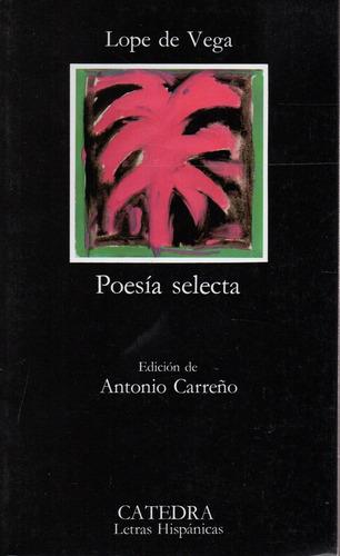 Poesia Selecta - Lope De Vega - Catedra