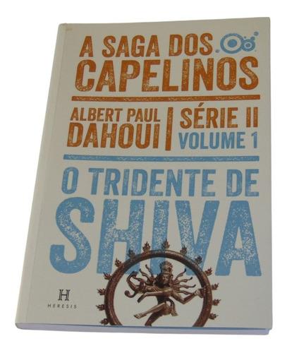 Imagem 1 de 3 de O Tridente De Shiva - Volume 1-a Saga Dos Capelinos-série Ii