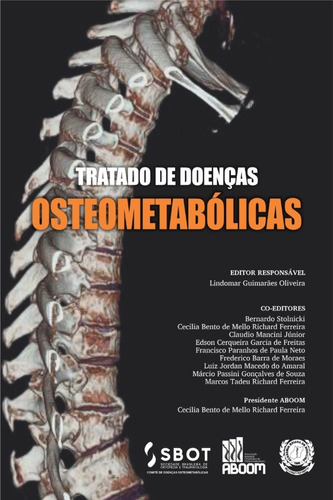 Tratado De Doenças Osteometabólicas