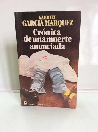 Crónica De Una Muerte Anunciada - García Márquez - 1ra Ed