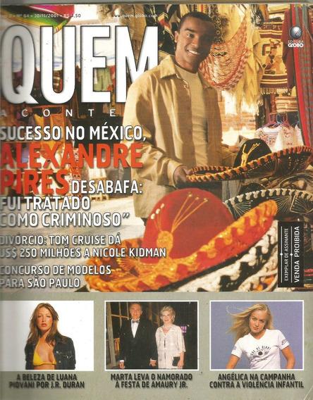 Revista Quem 64/2001 - Angélica/xuxa/roberto/luana/alex