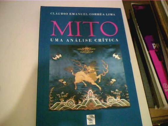 Mito Uma Analise Critica - Claudio Emanuel Correa Lima