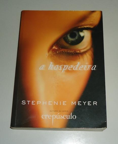 Livro: A Hospedeira - Stephenie Meyer