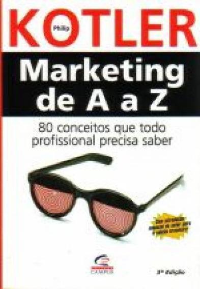 Marketing De A A Z - 80 Conceitos Que Todo Profiss