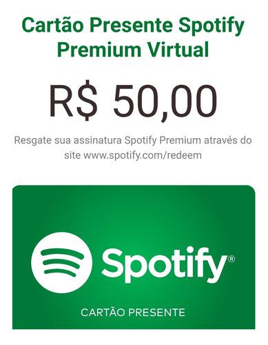 Cartão Presente Spotify No Valor De R$ 50,00