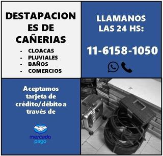 Servicio Destapaciones De Cañerias Y Cloacas Con Maquina