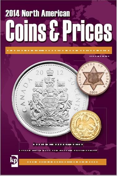 Catalogo Numismatico De Monedas 2014 Coins & Prices