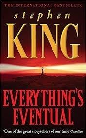 Everything Eventual Stephen King