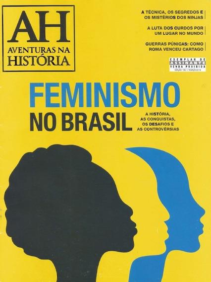 Rev. Av. Na História - Ed. 190: 03/19 - Feminismo No Brasil