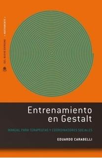 Entrenamiento En Gestalt - Carabelli Eduardo