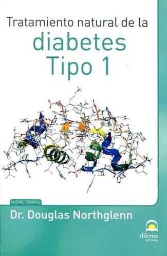 Imagen 1 de 3 de Tratamiento Natural De Diabetes Tipo 1, Northglenn, Dilema