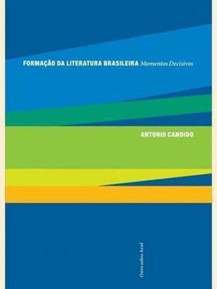 Formaçao Da Literatura Brasileira