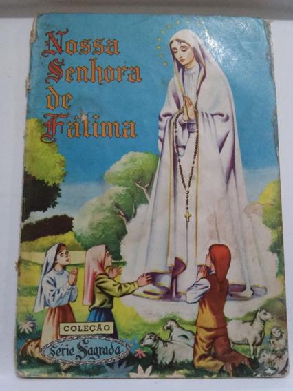 Coleção Série Sagrada Nº 1 Ebal 1952 Nossa Senhora De Fátima