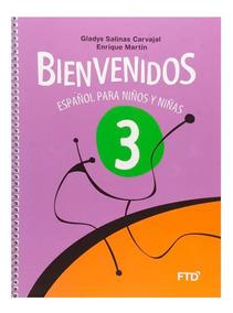 Bienvenidos - 3º Ano - Español Para Niños Y Niñas