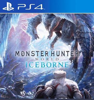 Monster Hunter: World + Iceborn Ps4 Fisico Sellado Original