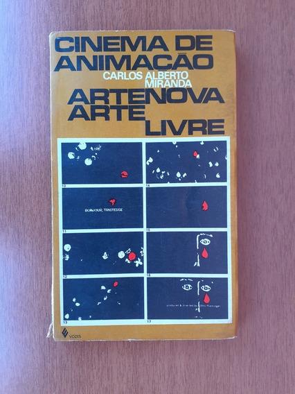 Livro: Cinema De Animação. Arte Nova Arte Livre.