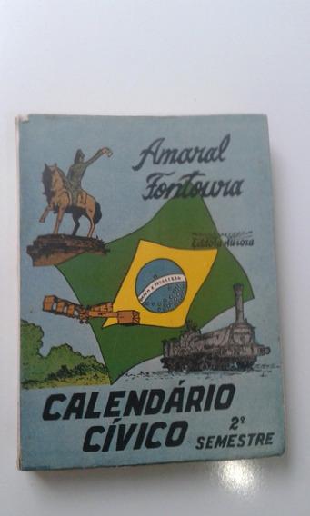 Livro - Calendário Cívico - 2° Semestre - Amaral Fontoura