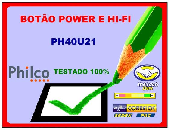 Botão Power Com Sensor E Modulo Hi Fi Philco Ph40u21