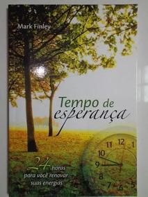 Livro-tempo De Esperança-impecável- Frete Fixo R$6,00