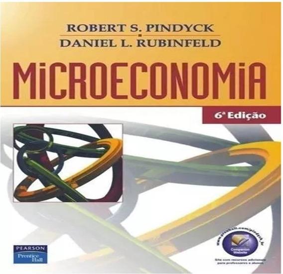 Livro Microeconomia Robert Pindyck 6ª Ed.