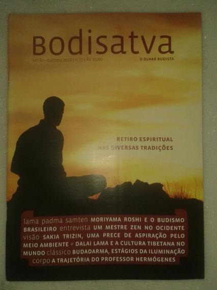 Bodisatva - Retiro Espiritual - Revista Budista