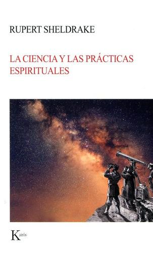 La Ciencia Y Las Practicas Espirituales