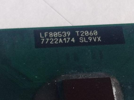 Processador Intel Pentium Sl9vx T2060 1.6ghz Ppga478 1m 533