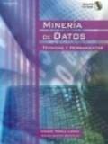 Mineria De Datos: Tecnicas Y Herramientas