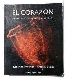 El Corazón , Anderson - Becker