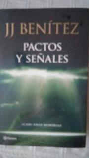 Pactos Y Señales / J J Benitez