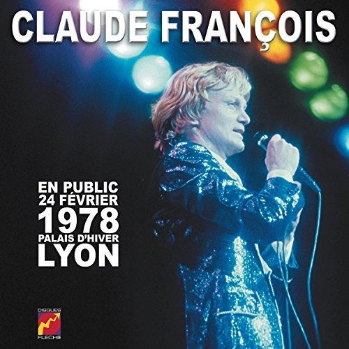 Cd : Claude Francois - 1978: Lyon (cd)