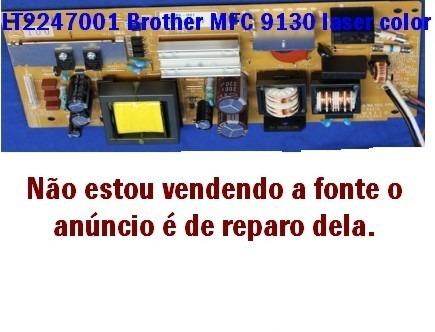 Placa Fonte Mfc9130 Lt2247-001 Reparo