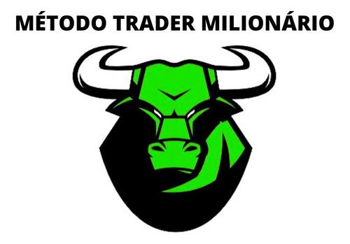 metodo trader milionario funciona