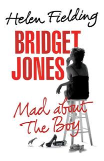 Bridget Jones - Mad About The Boy - Helen Fielding - Ingles