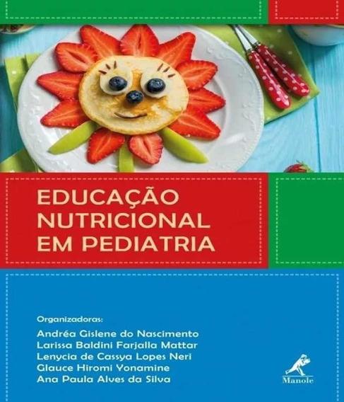Livro Educação Nutricional Em Pediatria