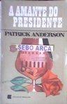 A Amante Do Presidente Patrick Anderson