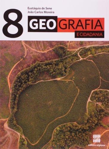 Geografia E Cidadania - 8º Ano - Ensino Fundamental Ii - 8º