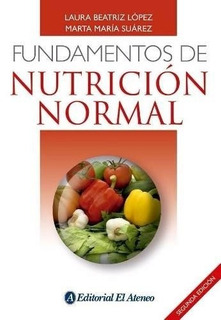 Fundamentos De Nutricion Normal Beatriz Lopez Laura