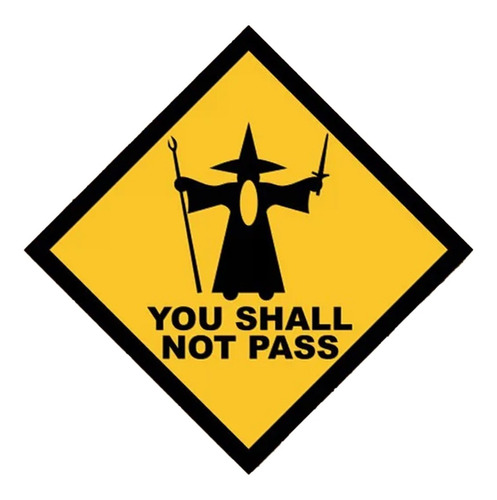 Placa Decorativa Quadro Geek Nerd - You Shall Not Pass