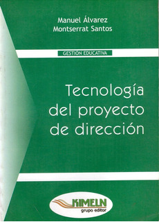 Libro - Tecnología Del Proyecto De Dirección - Gestión Educ.