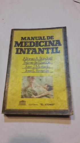 Manual De Medicina Infantil. Bonduel, Elizalde, Murtagh, Riv