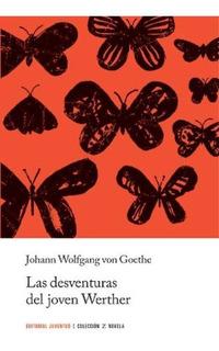 Las Desventuras Del Joven Werther, Goethe, Juventud