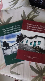 Mapeamento Dos Espaços De Religiões De Matrizes Africanas