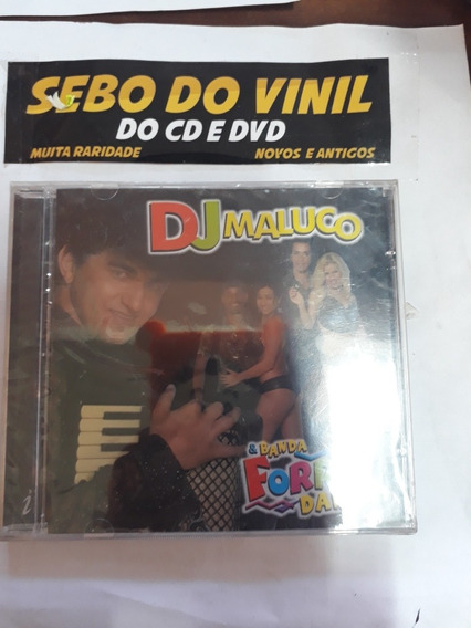 FORRO DJ BAIXAR BANDA DO MALUCO E DANCE CD
