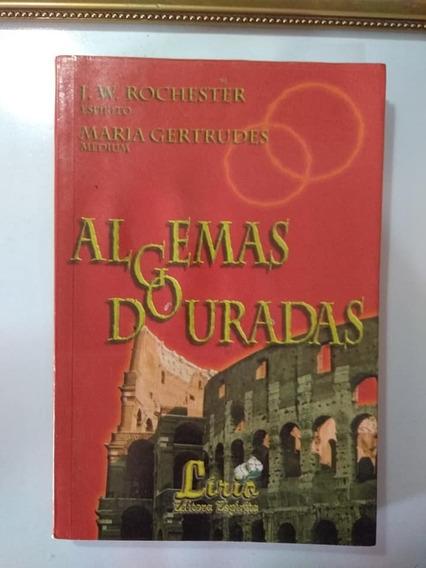 Algemas Douradas Maria Gertrudes J. W. Rochester Ed. Lírio